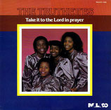 The Truthettes - Take It To The Lord In Prayer