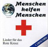 CAROCORD - Menschen helfen Menschen (Lieder für das Rote Kreuz)