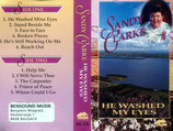 Sandy Clarke - He Washed My Eyes MC