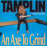 Ken Tamplin & Friends - An Axe To Grind