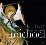 Hans-Jürgen Hufeisen, und Chöre - Michael; Engel der Obhut