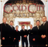 Gold City - Walk the Talk - (dw)