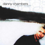 Danny Chambers - Sing Over Me Again