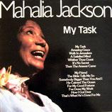 Mahalia Jackson - My Task