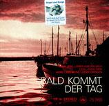 Stuttgarter Evangeliumsterzett - Bald kommt der Tag