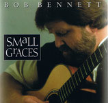 Bob Bennett - Small Graces