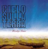 fEDEsPERANZAaMORE Worship Team - Cielo Sulla Terra