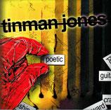 TINMAN JONES - Poetic
