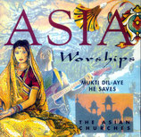 Asia Worships - Mukti Dil-Aye He Saves