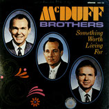 McDuff Brothers - Something worth living for