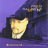 Fred Hammond - Deliverance