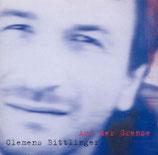 Clemens Bittlinger - Auf der Grenze