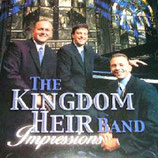 THE KINGDOM HEIRS BAND - Impressions