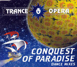 TRANCE OPERA - Conquest of Paradise (Maxi-CD mit 4 Tracks)