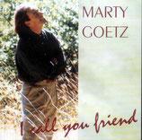 Marty Goetz - I Call You Friend