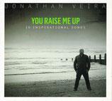 Jonathan Veira - You Raise Me Up : 10 Inspirational Songs