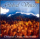 Christian Choirs of the World - Global Voices Of Praise