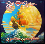 Mustard Seed Faith - Sail On Sailor
