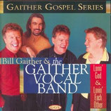 Gaither Vocal Band - Loving God, Loving Each Other