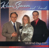 Kevin Spencer & Friends - Stand by me -