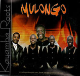 KAYAMBA ROOTS : Mulongo