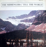 The Messengers - Tell The World