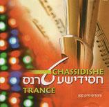 CHASSIDISHE TRANCE (Chaim Kanon 2008)