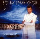 Bo Katzman Chor : Soul River