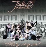 Jude 25 en famille -  Allez, on y va!