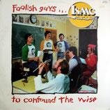 Isaac Air Flight - Foolish Guys...