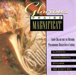 Larry Dalton and the National Philharmonic Orchestra of London - Glorious Praise Magnificat (Integrity Music)