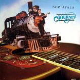 Bob Ayala - Journey