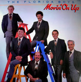 Florida Boys - Movin' On Up