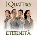 I Quattro - Eternità