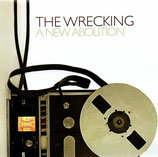 THE WRECKING - A New Abolition