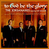 Jordanaires - To God Be The Glory