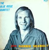 Donnie Seabolt - The Blue Ridge Quartet features Donnie Seabolt