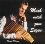 David Döring - Mach mich zum Segen