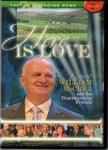 William McCrea & His Heartwarming Friends : Here Is Love DVD