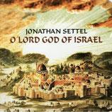 Jonathan Settel - O Lord God Of Israel