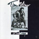 Tim Miner - A True Story