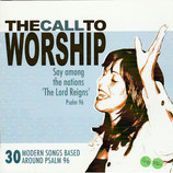 Kingsway Music : The Call To Worship - 30 Modern Songs Based Around Psalm 96 (2-CD)