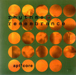 APTCORE - Rhythms Remembrance