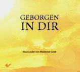 Waldemar Grab - Geborgen in Dir