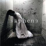 Saphena - Das Leben wird zu Glas