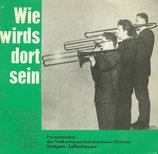 Posaunenchor Stuttgart - Wie wird es sein