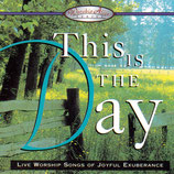 Worship Alive Series : This Is The Day (Live Worship Songs of Joyful Exuberance) (Star Song)