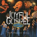Joyful Gospel Choir - Live (feat.David Thomas)
