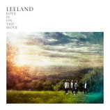 Leeland : Love Is On The Move