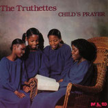 The Truthettes - Child's Prayer